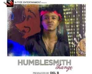 """Humblesmith - """"Change"""" (Prod. By Del B)"""